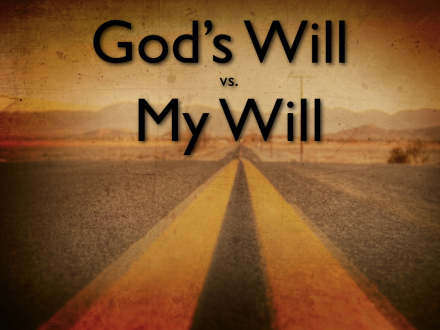 Gods-will-v-my-will.0012