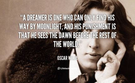 quote-Oscar-Wilde-a-dreamer-is-one-who-can-only-249
