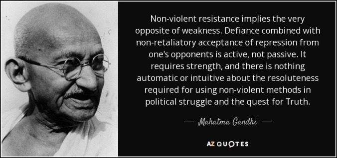 quote-non-violent-resistance-implies-the-very-opposite-of-weakness-defiance-combined-with-mahatma-gandhi-54-51-68