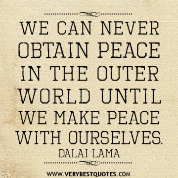We-can-never-obtain-peace-in-the-outer-world-until-we-make-peace-with-ourselves.